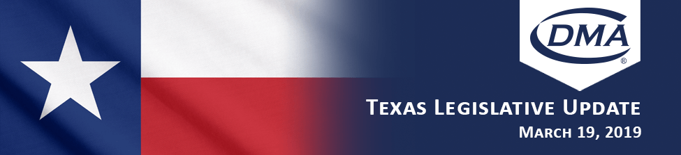 DMA Texas Legislative Update March 19, 2019